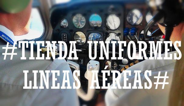 UNIFORMES LÍNEAS AEREAS
